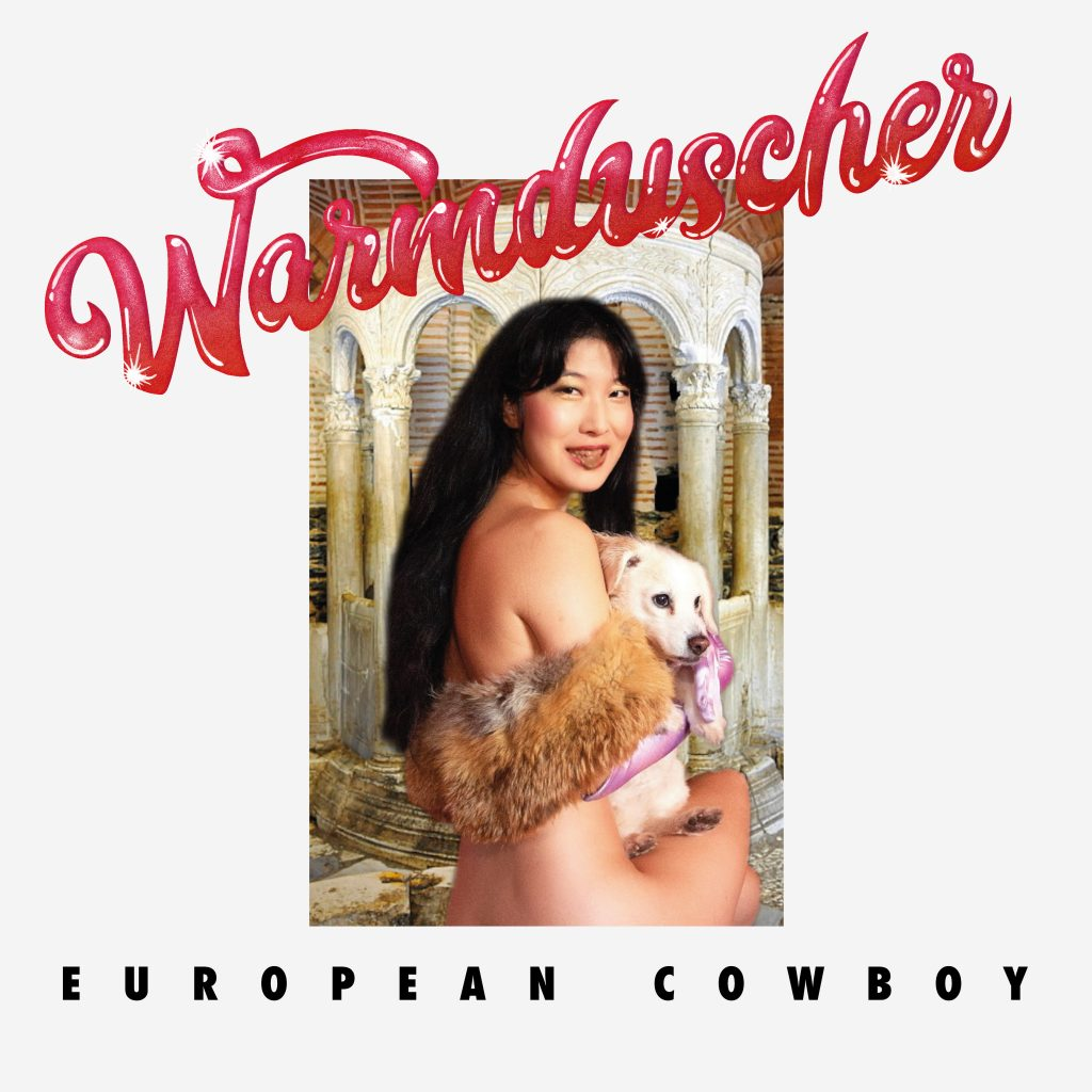 Warmduscher: 'European Cowboy'