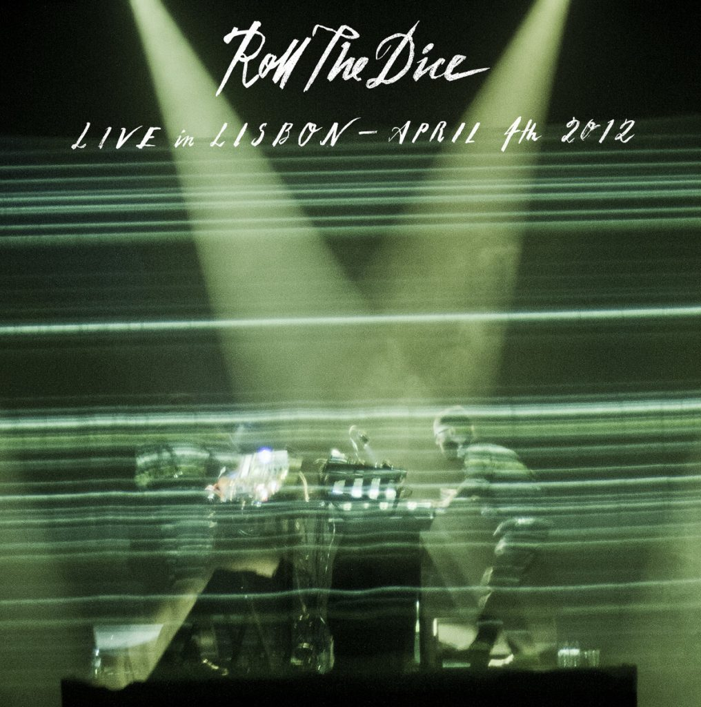Roll the Dice: Live in Lisbon